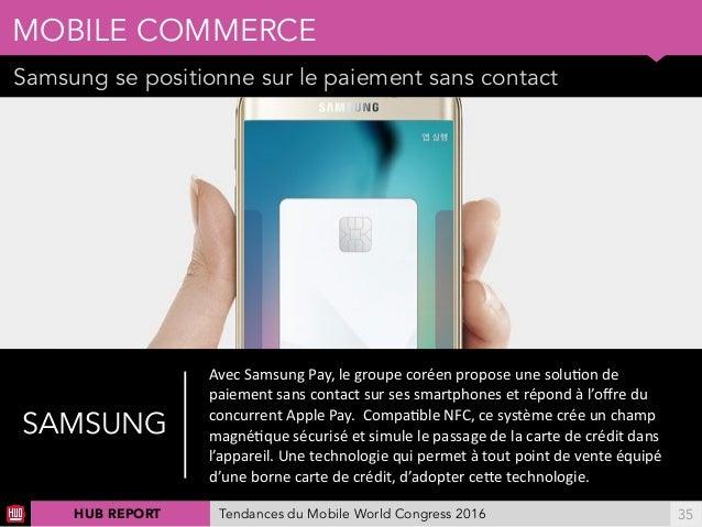 01 Samsung se positionne sur le paiement sans contact MOBILE COMMERCE !35 Ellereprésenteégalementunenjeupourlesopér...
