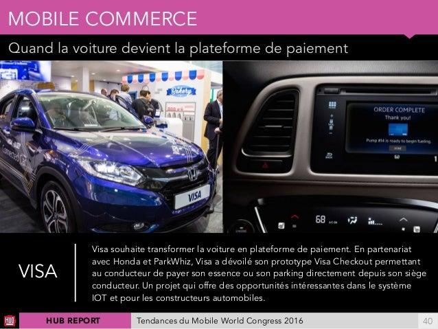 01 Quand la voiture devient la plateforme de paiement MOBILE COMMERCE !40 Ellereprésenteégalementunenjeupourlesopér...
