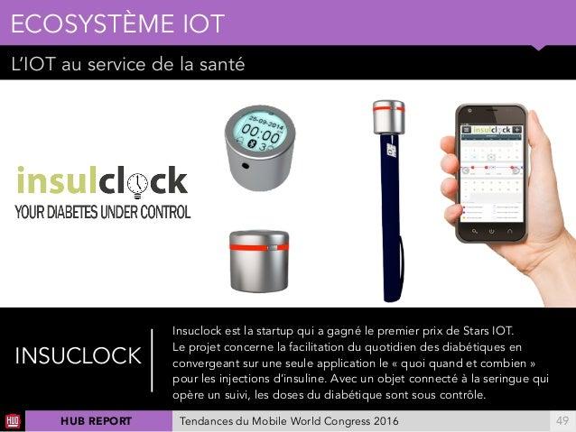 01 L'IOT au service de la santé ECOSYSTÈME IOT !49 INSUCLOCK Insuclock est la startup qui a gagné le premier prix de Stars...