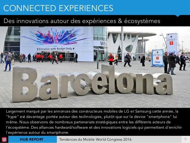 !9 Des innovations autour des expériences & écosystèmes Largement marqué par les annonces des constructeurs mobiles de LG ...