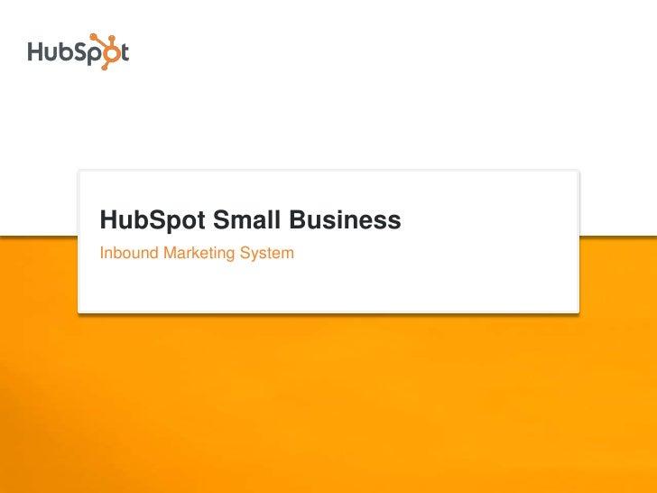 HubSpot Small Business<br />Inbound Marketing System<br />