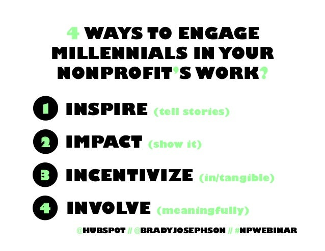 4 Ways To Engage Millennials with Your Nonprofits Work Slide 48