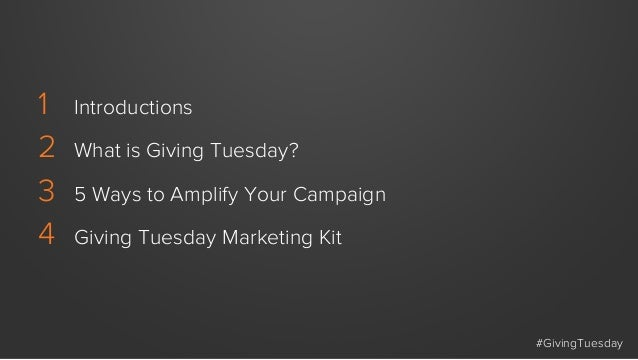 5 Ways To Amplify Your Giving Tuesday Campaign Slide 2