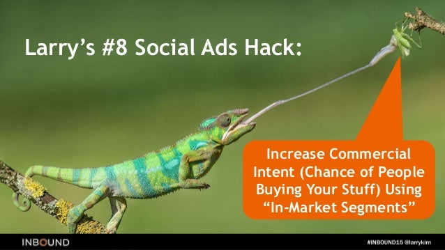 Larry's #7 Social Ads Hack: Further Increase Commercial Intent Using Demographic Targeting