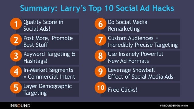 The Top 10 Facebook and Twitter Advertising Hacks of All Time - Larry Kim's Presentation at Hubspot's INBOUND 2015 Marketi...