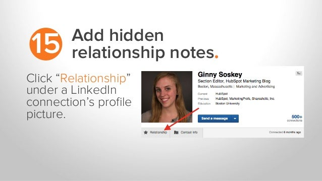 "Add hidden relationship notes.15 Click ""Relationship"" under a LinkedIn connection's profile picture."
