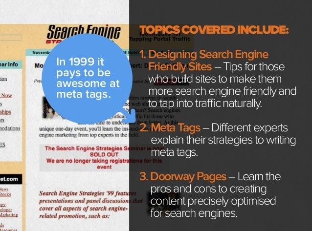 In1999,SEOsstillhave problemswithsearchengine updates.Altavistarelaunches itswebsiteandchangesits algorithm.Lot'sofsitesdi...