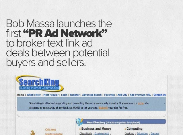 "BobMassalaunchesthe first""PRAdNetwork"" tobrokertextlinkad dealsbetweenpotential buyersandsellers.But Google doesn't like t..."