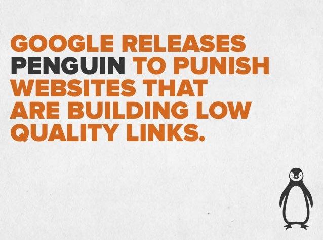 Link-buildingtacticslikearticle spinning,blognetworksand directoriesareallinthefiringline.