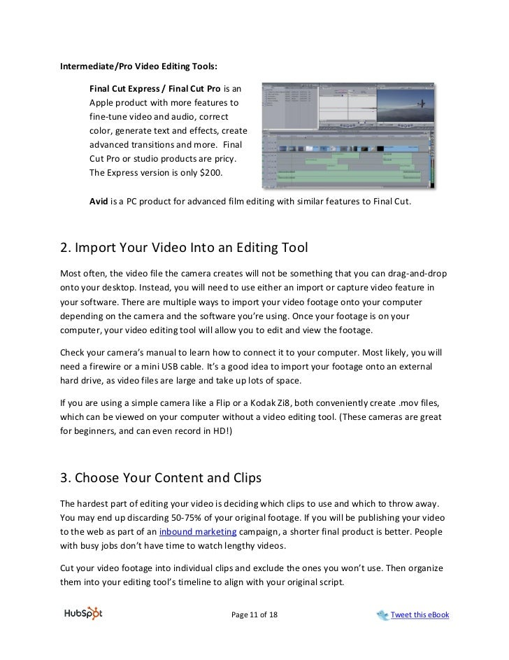 Intermediate/Pro Video Editing Tools:       Final Cut Express / Final Cut Pro is an       Apple product with more features...