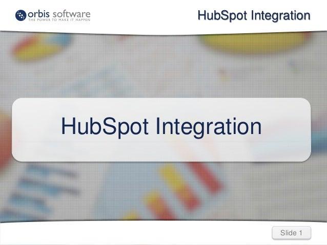 HubSpot Integration  Slide 1  HubSpot Integration