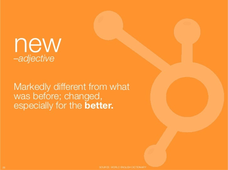 """new      –adjective""""                    """"      Markedly different from what      was before; changed,      especially for ..."""