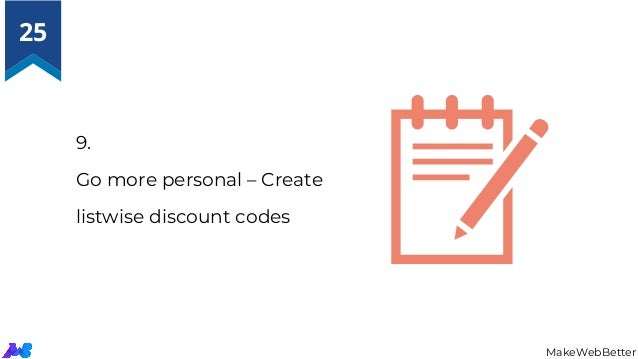 9. Go more personal – Create listwise discount codes MakeWebBetter 25