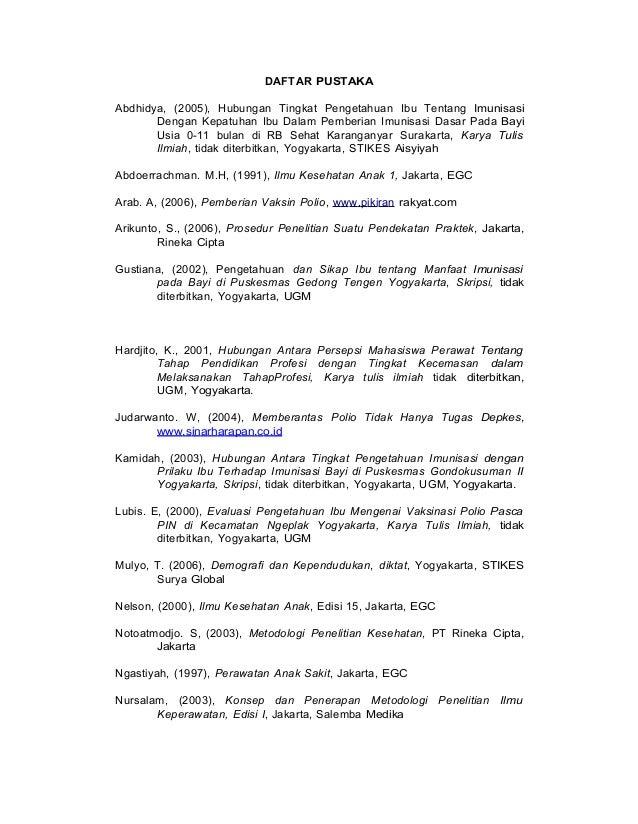 DAFTAR PUSTAKA Abdhidya, (2005), Hubungan Tingkat Pengetahuan Ibu Tentang Imunisasi Dengan Kepatuhan Ibu Dalam Pemberian I...