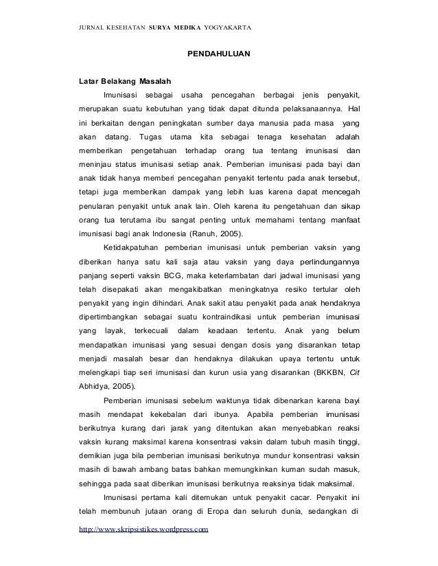 http://www.skripsistikes.wordpress.com JURNAL KESEHATAN SURYA MEDIKA YOGYAKARTA PENDAHULUAN Latar Belakang Masalah Imunisa...