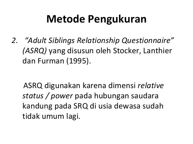Adult Sibling Relationship Questionnaire 36