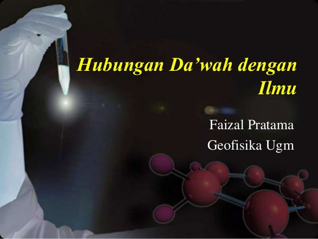 Hubungan Da'wah dengan Ilmu Faizal Pratama Geofisika Ugm