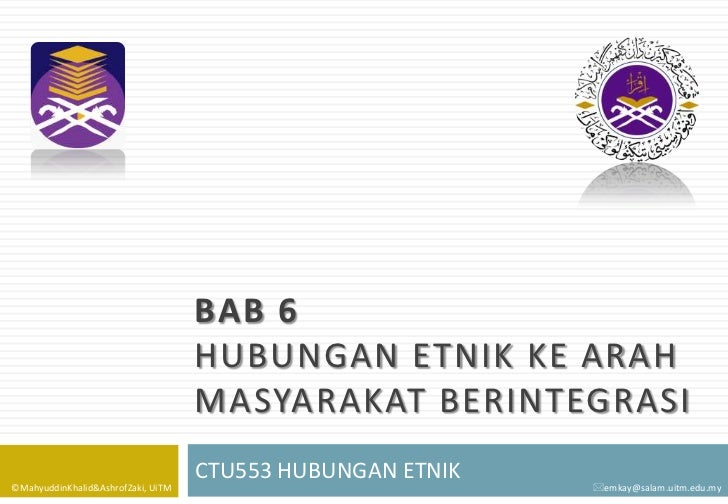 BAB 6                                     HUBUNGAN ETNIK KE ARAH                                     MASYARAKAT BERINTEGRA...