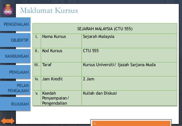 CTU555 Sejarah Malaysia - Pengenalan Slide 2