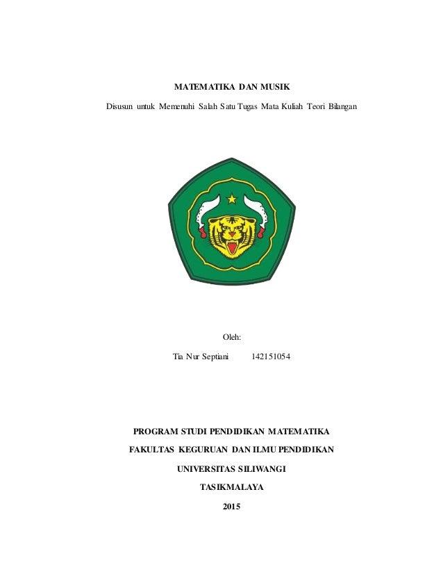 MATEMATIKA DAN MUSIK Disusun untuk Memenuhi Salah Satu Tugas Mata Kuliah Teori Bilangan Oleh: Tia Nur Septiani 142151054 P...