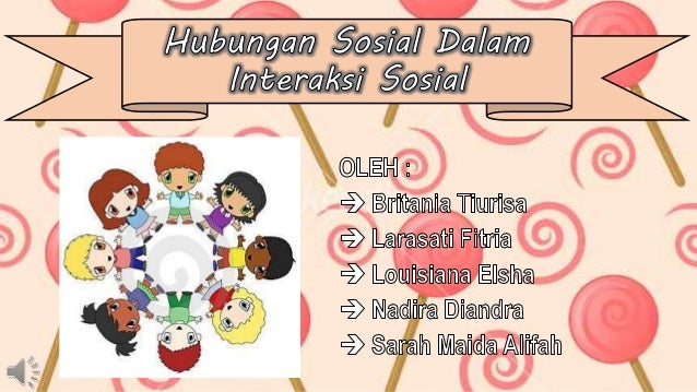 Hubungan Sosial Dalam Interaksi Sosial