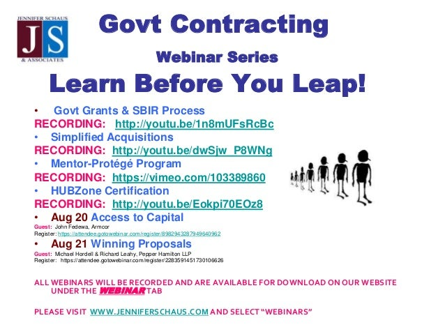 Govt Contracting Webinar Series Learn Before You Leap! • Govt Grants & SBIR Process RECORDING: http://youtu.be/1n8mUFsRcBc...