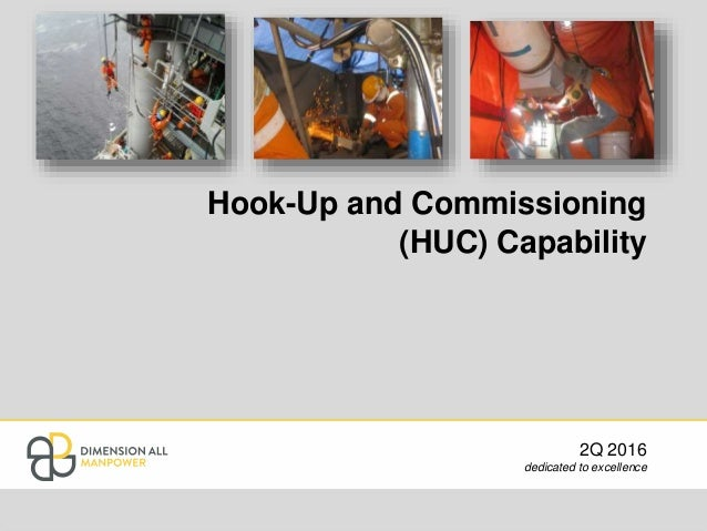 Hookup and commissioning jobs