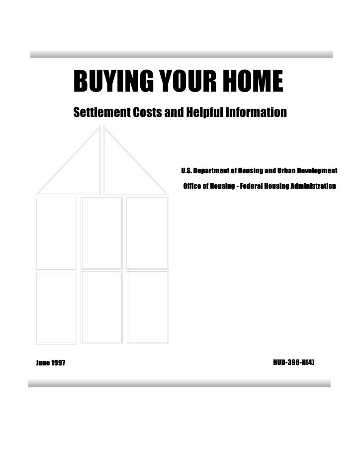 BUYING YOUR HOME             Settlement Costs and Helpful Information                                    U.S. Department o...