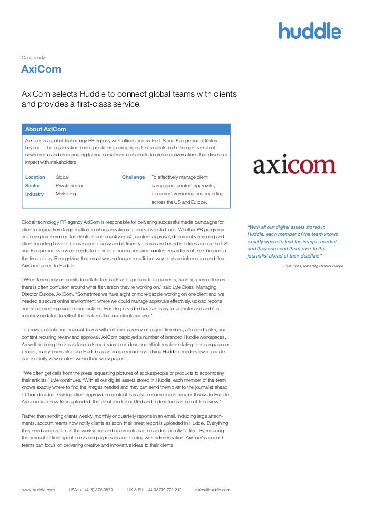Case studyAxiComAxiCom selects Huddle to connect global teams with clientsand provides a first-class service. About AxiCom ...