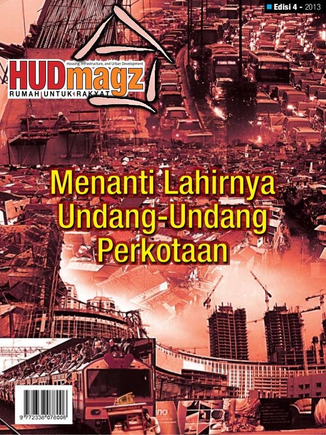  Edisi 4 - 2013  Menanti Lahirnya Undang-Undang Perkotaan
