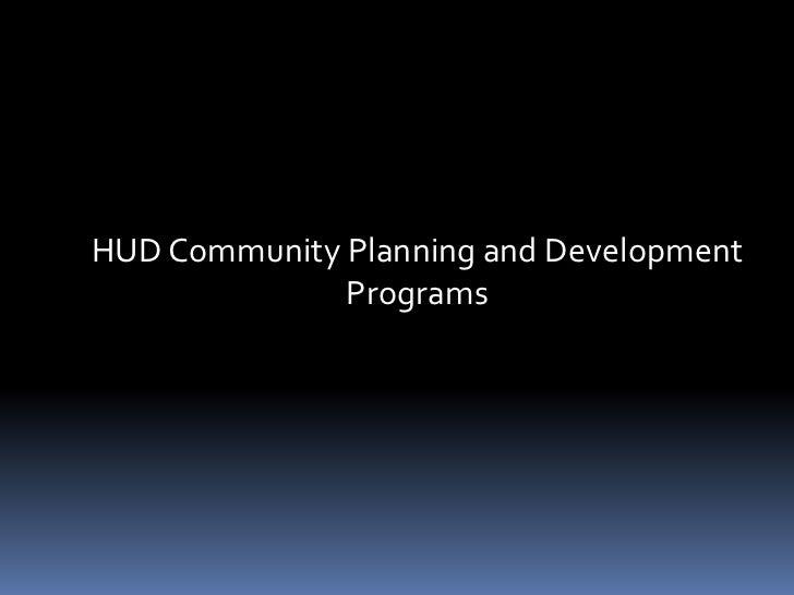 HUD Community Planning and Development Programs<br />