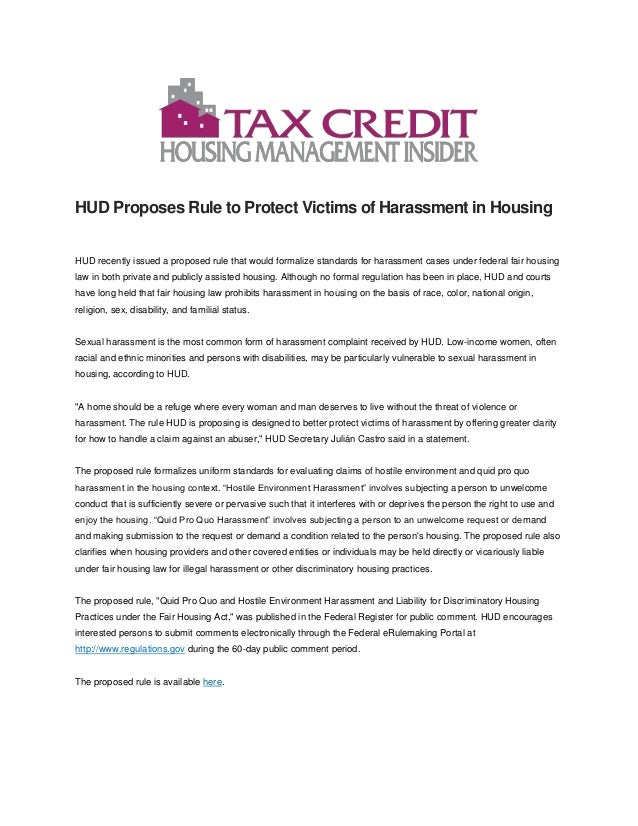 HUD Proposes Rule to Protect Victims of Harassment in Housing HUD recently issued a proposed rule that would formalize sta...