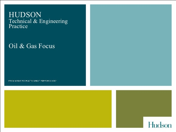 HUDSON  Technical & Engineering Practice Oil & Gas Focus