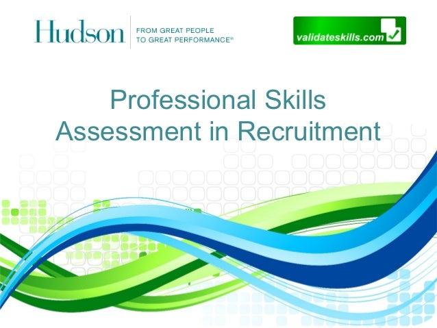 Professional SkillsAssessment in Recruitment