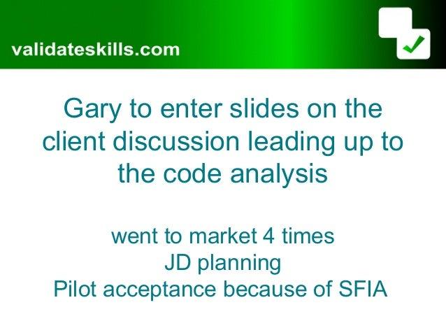 Hudson it validateskills joint ppt march 7th conf v2 Slide 3