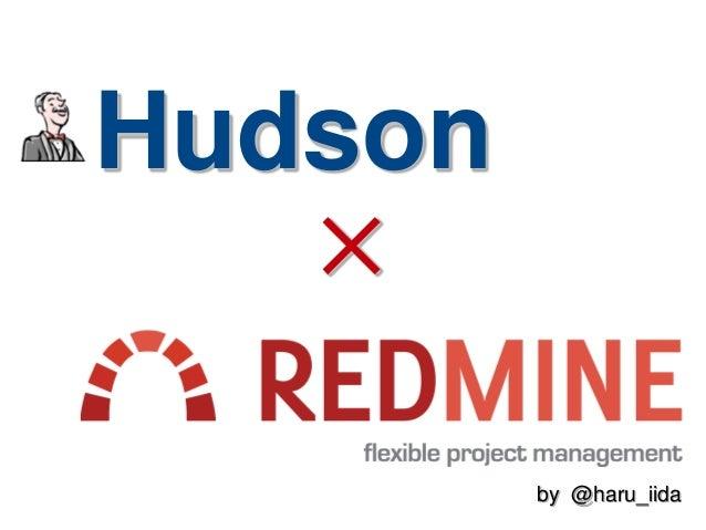 Hudson × by @haru_iida