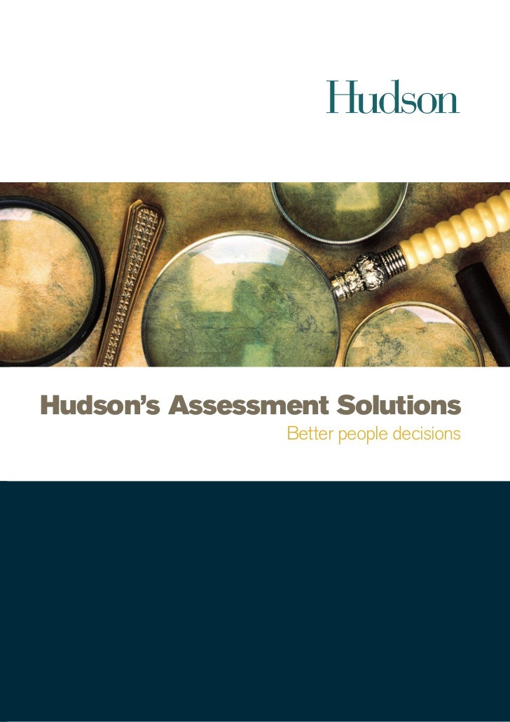 Hudson's Assessment Solutions                Better people decisions