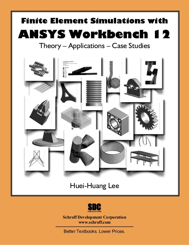 Finite Element Simulations with ANSYS Workbench 2012