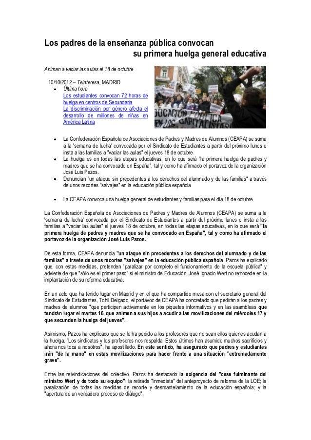 Los padres de la enseñanza pública convocan                       su primera huelga general educativaAniman a vaciar las a...