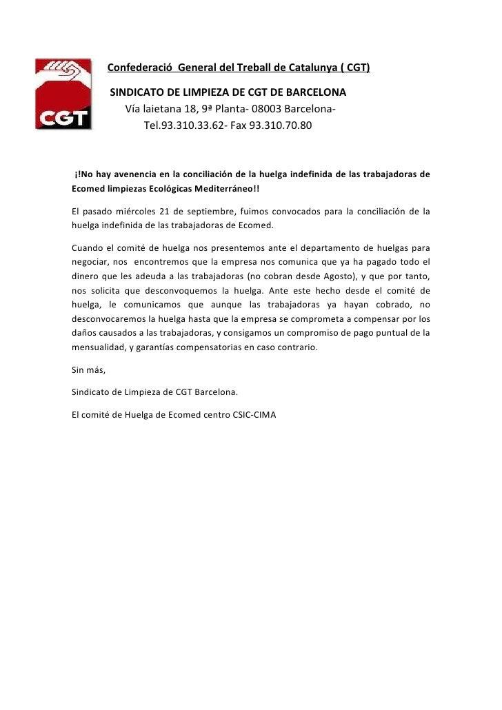Confederació General del Treball de Catalunya ( CGT)SI         SINDICATO DE LIMPIEZA DE CGT DE BARCELONA              Vía ...