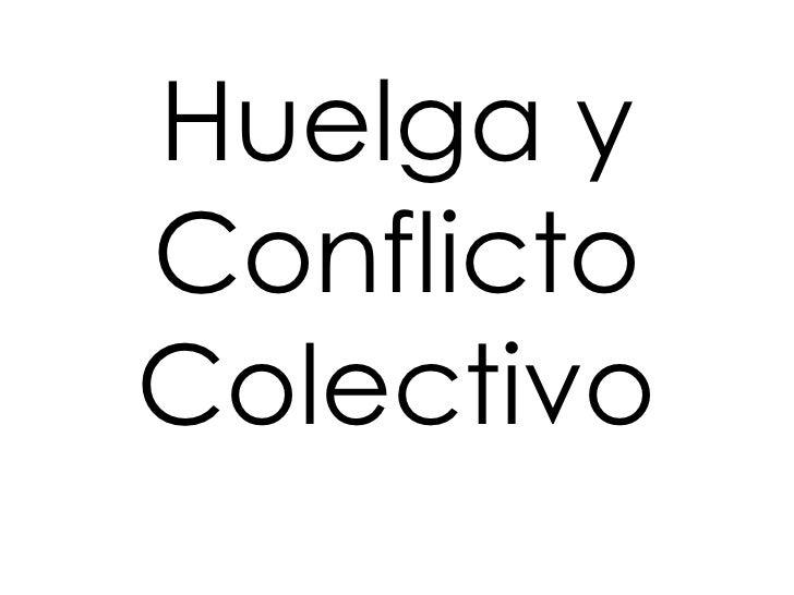 Huelga y Conflicto Colectivo