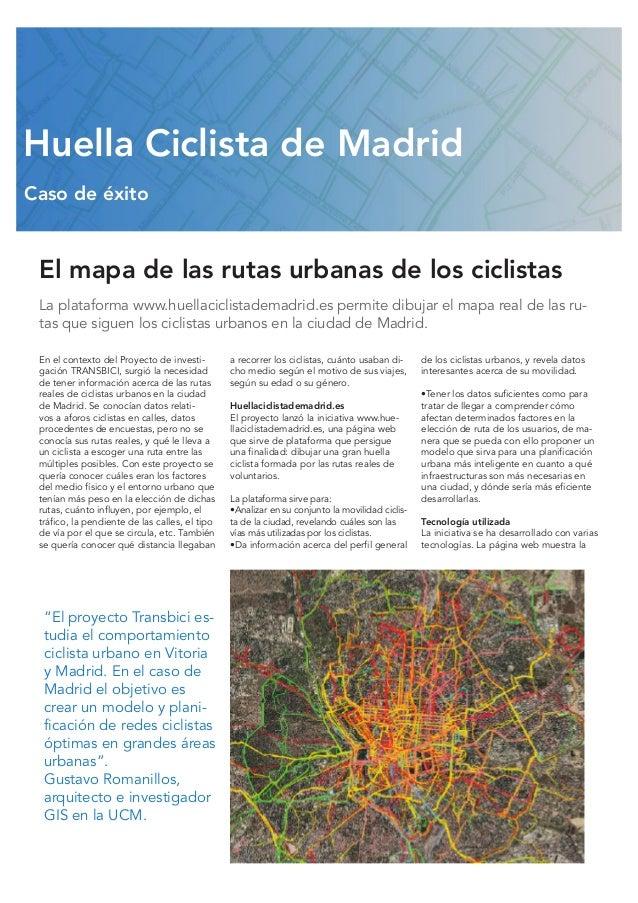 Huella Ciclista de Madrid Caso de éxito  El mapa de las rutas urbanas de los ciclistas La plataforma www.huellaciclistadem...