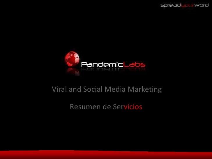 Viral and Social Media Marketing       Resumen de Servicios