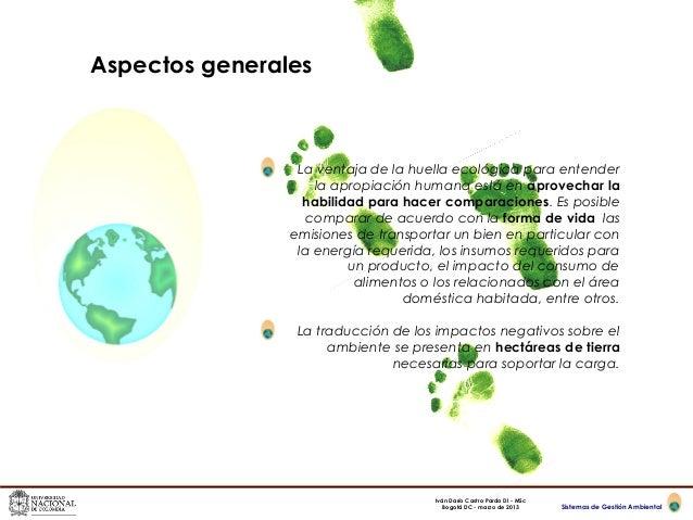 Aspectos generales                 La ventaja de la huella ecológica para entender                    la apropiación human...