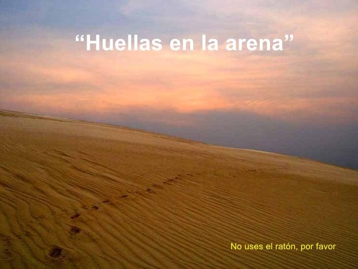 """"""" Huellas en la arena"""" No uses el ratón, por favor"""