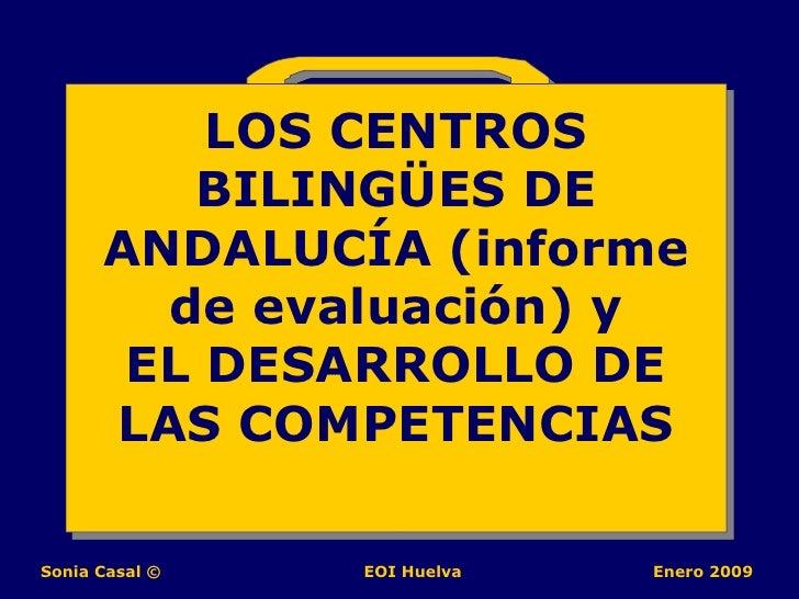 LOS CENTROS BILINGÜES DE ANDALUCÍA (informe de evaluación) y EL DESARROLLO DE LAS COMPETENCIAS