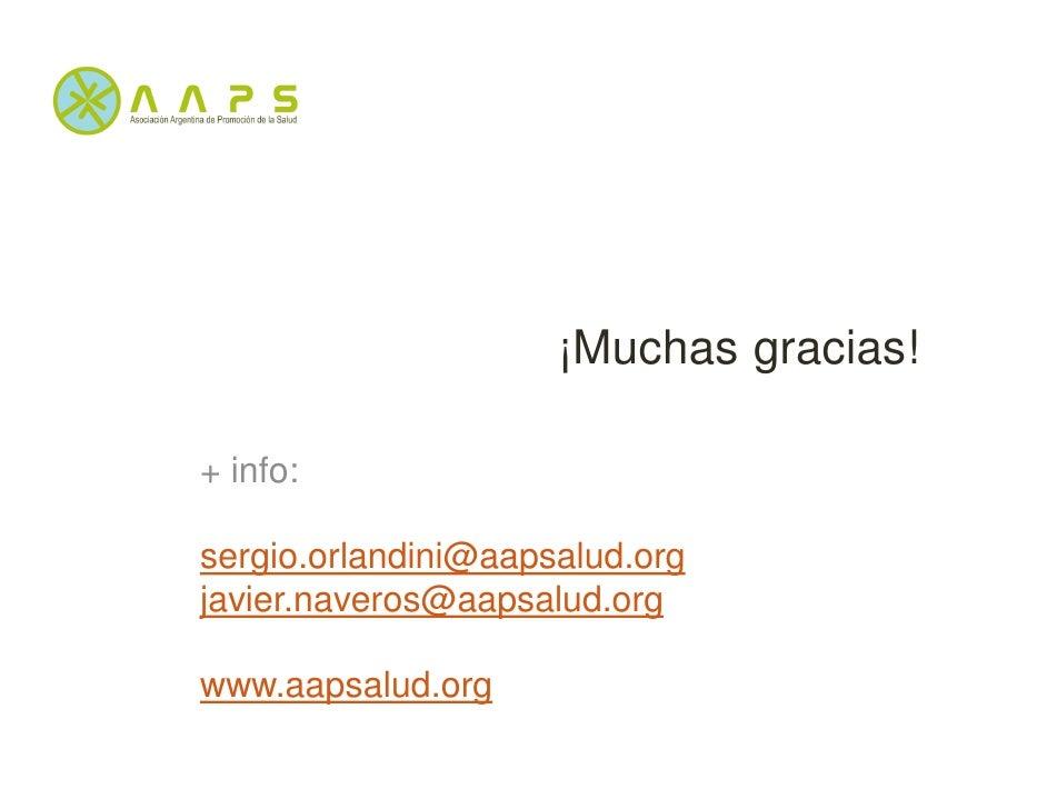¡Muchas gracias!+ info:sergio.orlandini@aapsalud.orgjavier.naveros@aapsalud.orgwww.aapsalud.org