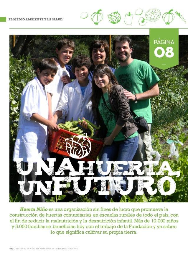 08 | Obra Social de Viajantes Vendedores de la República ArgentinaHuerta Niño es una organización sin fines de lucro que p...