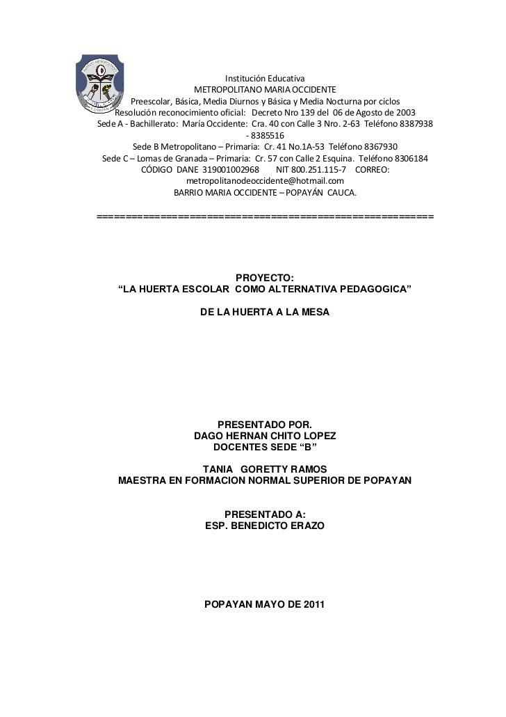 -308610-299720Institución Educativa<br />METROPOLITANO MARIA OCCIDENTE<br />Preescolar, Básica, Media Diurnos y Básica y M...