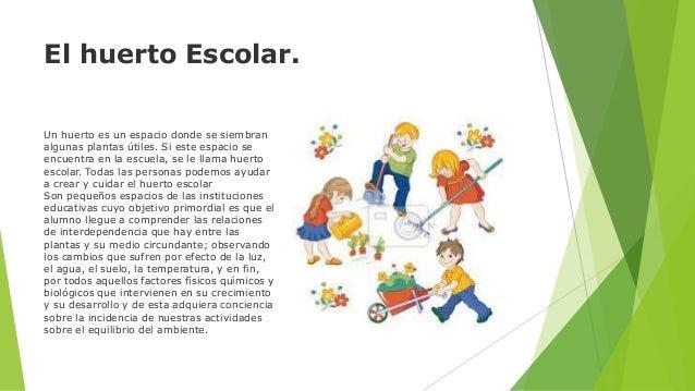 Huerta escolar y las tics for Que es un huerto escolar